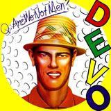 Q: Are We Not Men? By DEVO